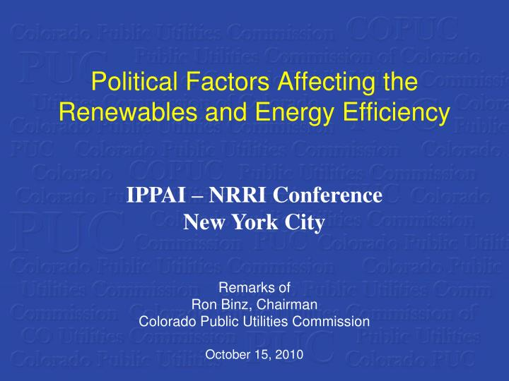 Political Factors Affecting the Renewables and Energy Efficiency