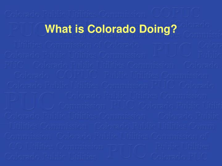 What is Colorado Doing?