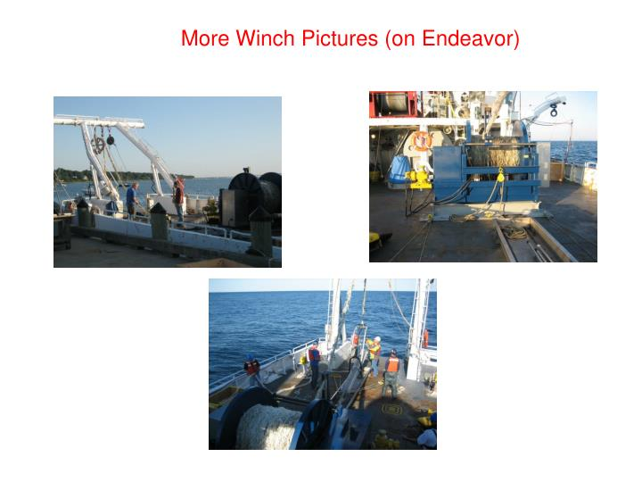 More Winch Pictures (on Endeavor)