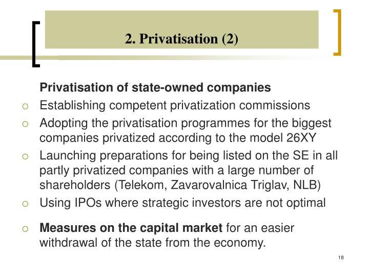 2. Privatisation (2)