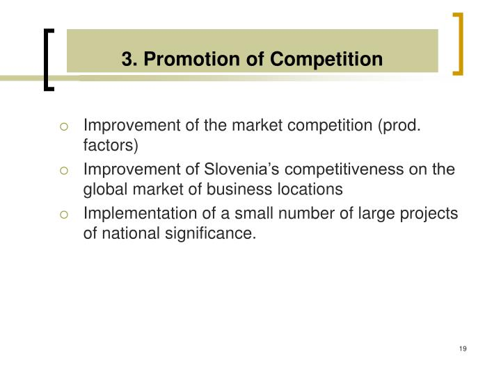 3. Promotion of Competition