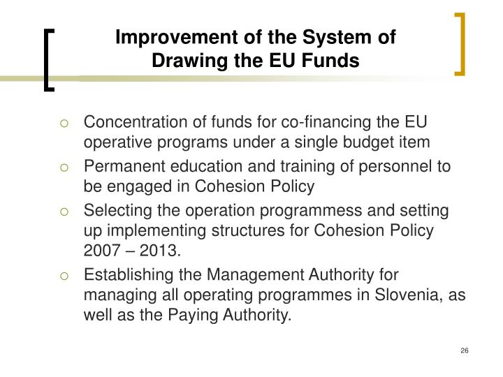 Improvement of the System of Drawing the EU Funds