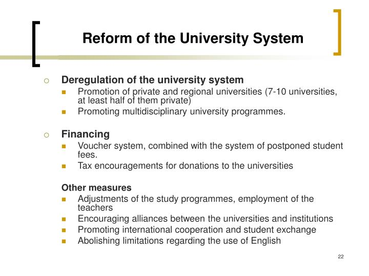 Reform of the University System