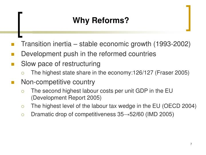Why Reforms?