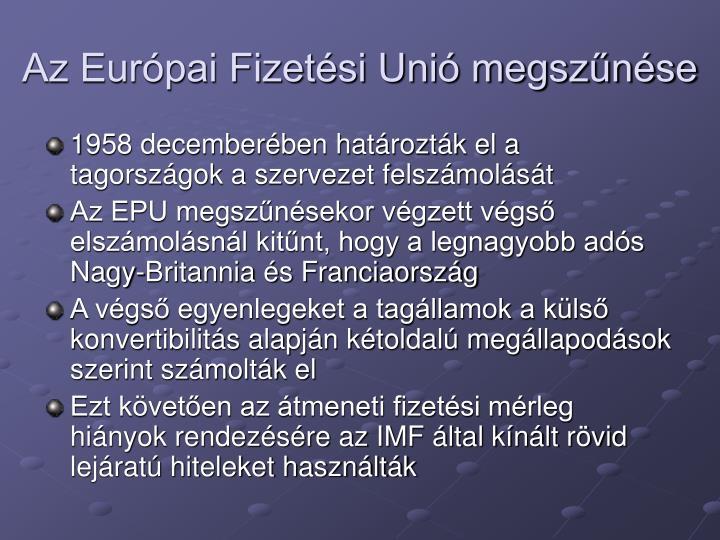 Az Eurpai Fizetsi Uni megsznse