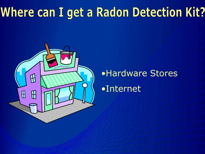 Where can I get a Radon Detection Kit?