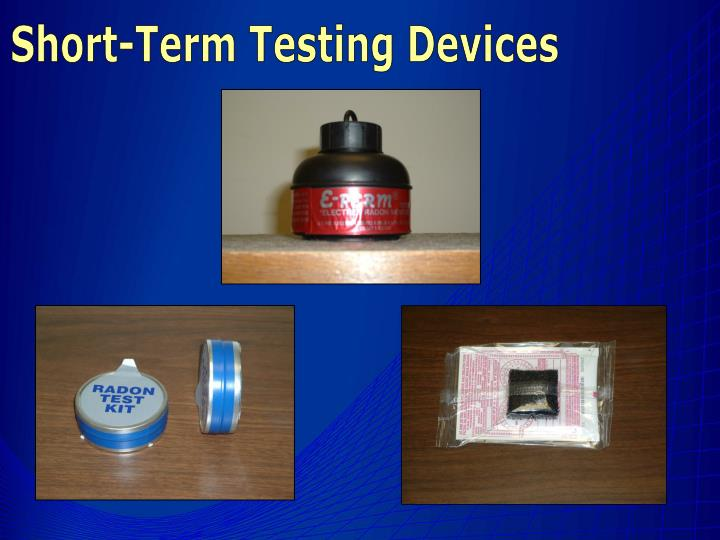 Short-Term Testing Devices