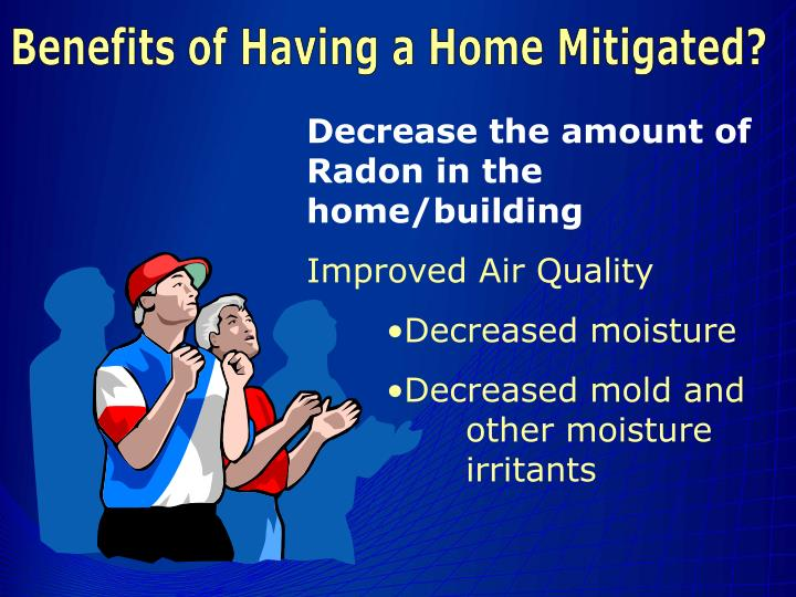 Benefits of Having a Home Mitigated?