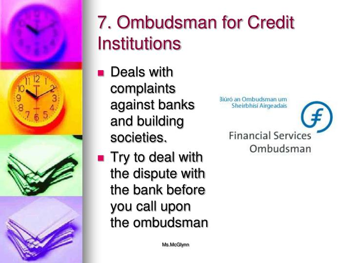 7. Ombudsman for Credit Institutions