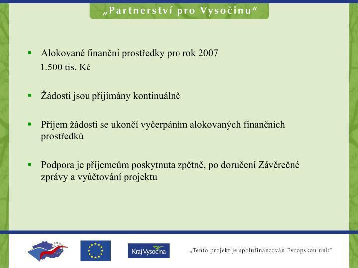 Alokované finanční prostředky pro rok 2007