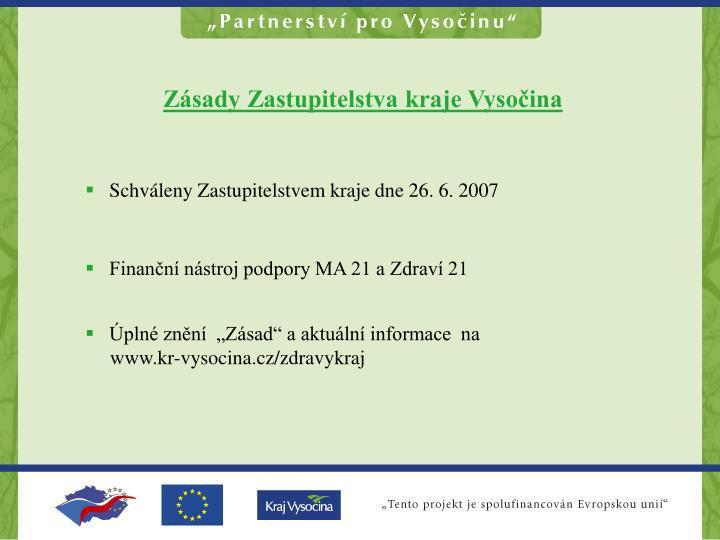 Zásady Zastupitelstva kraje Vysočina