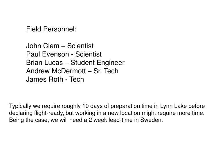 Field Personnel:
