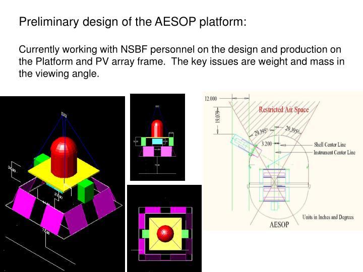 Preliminary design of the AESOP platform: