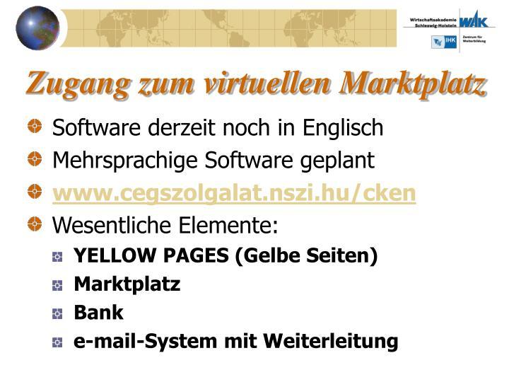 Zugang zum virtuellen Marktplatz