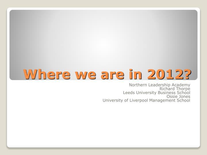 Where we are in 2012?