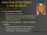 new rule of the states in the 3d world