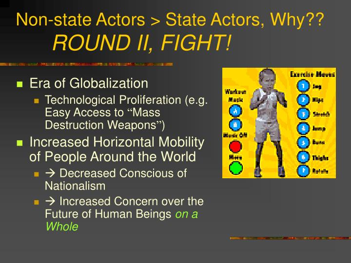 Non-state Actors > State Actors, Why??