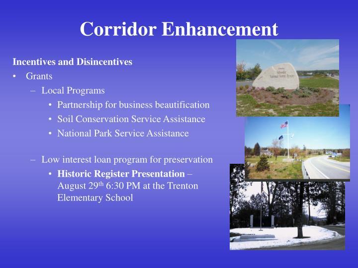 Corridor Enhancement