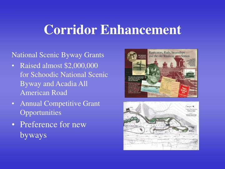 Corridor Enhancement