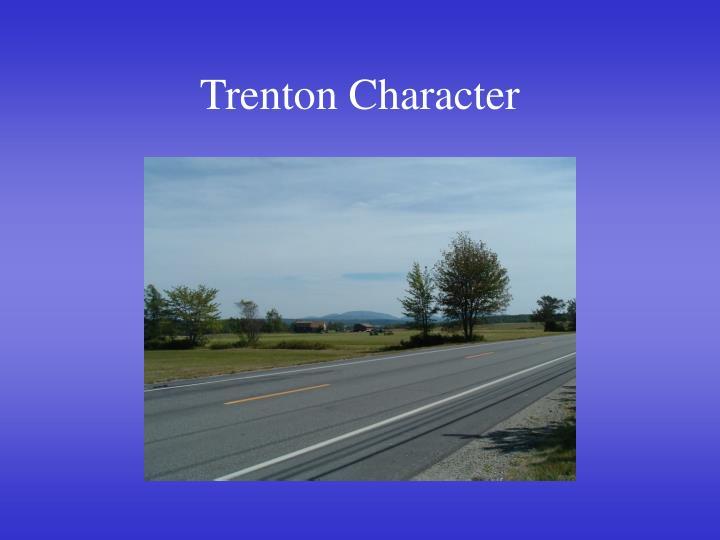 Trenton Character