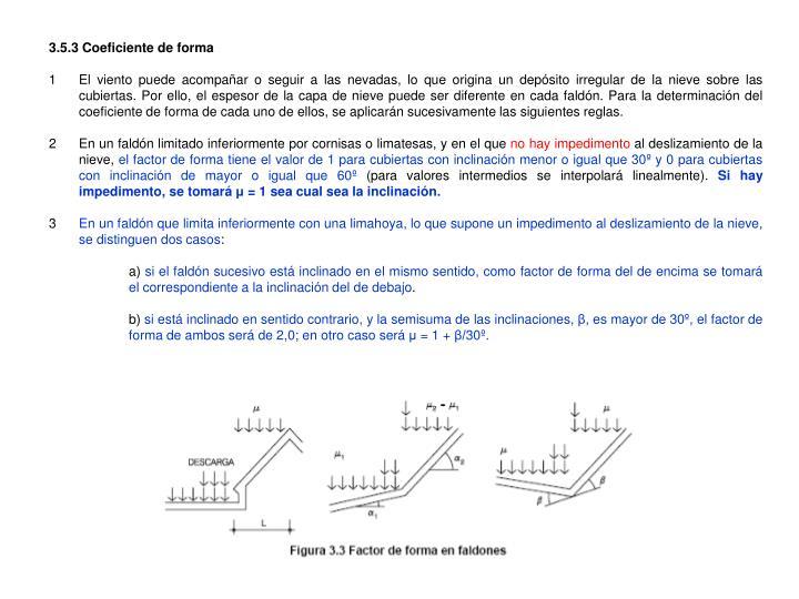 3.5.3 Coeficiente de forma