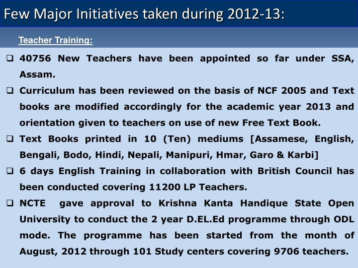 Few Major Initiatives taken during 2012-13: