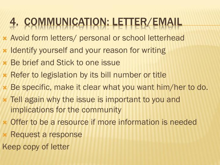 Avoid form letters/ personal or school letterhead
