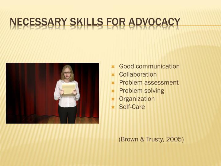 Necessary Skills for advocacy