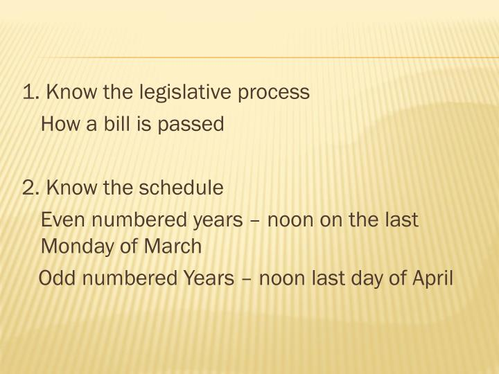 1. Know the legislative process