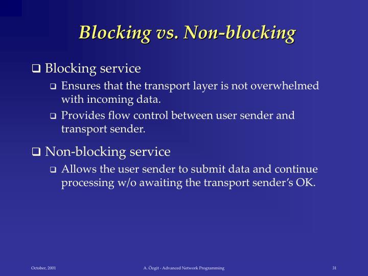 Blocking vs. Non-blocking