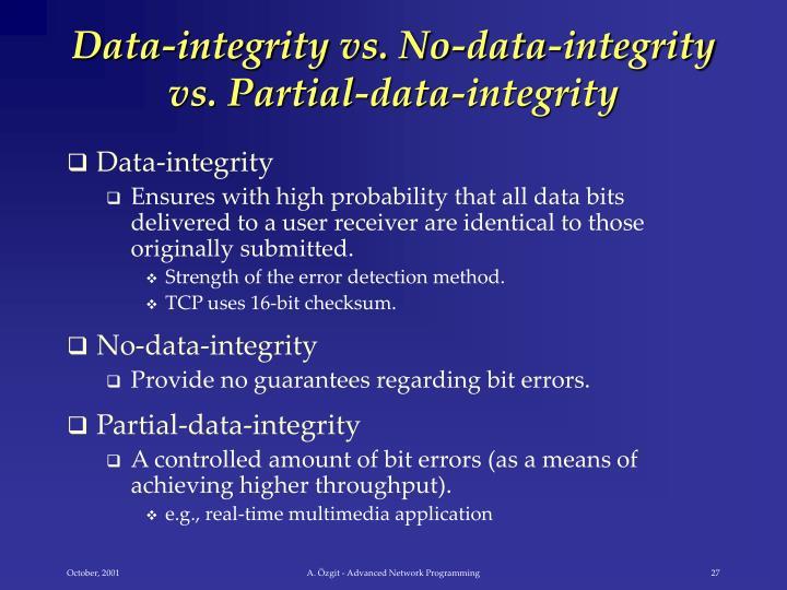 Data-integrity vs. No-data-integrity vs. Partial-data-integrity