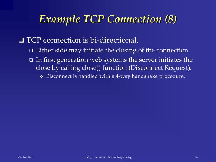 Example TCP Connection (8)