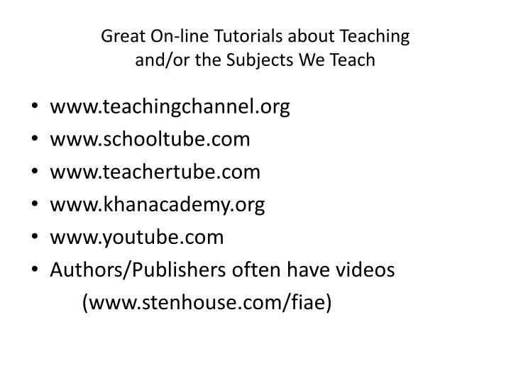 Great On-line Tutorials about Teaching