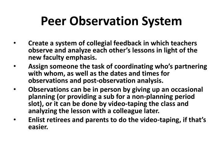 Peer Observation System
