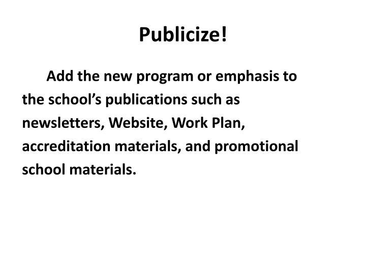 Publicize!