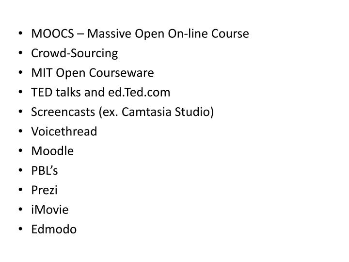 MOOCS – Massive Open On-line Course