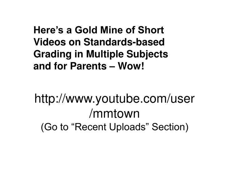 Here's a Gold Mine of Short Videos on Standards-based Grading in Multiple Subjects and for Parents – Wow!