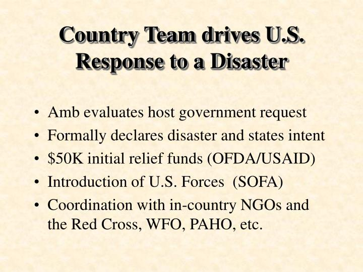 Country Team drives U.S. Response to a Disaster