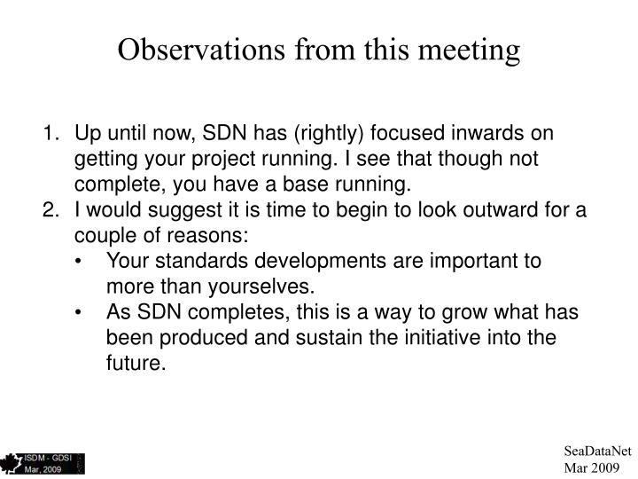 Observations from this meeting