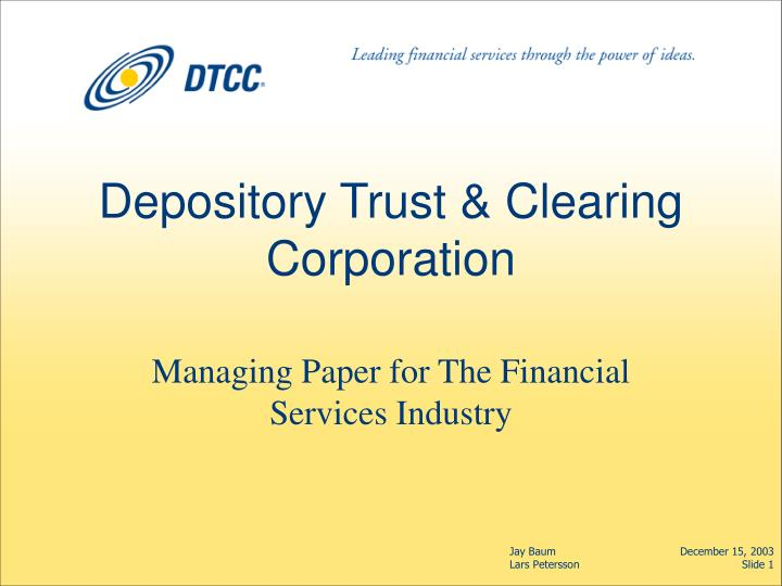 Depository trust clearing corporation