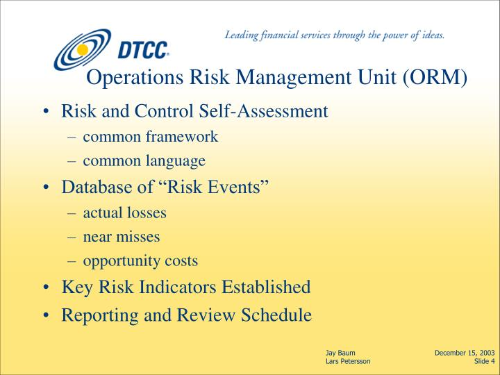 Operations Risk Management Unit (ORM)