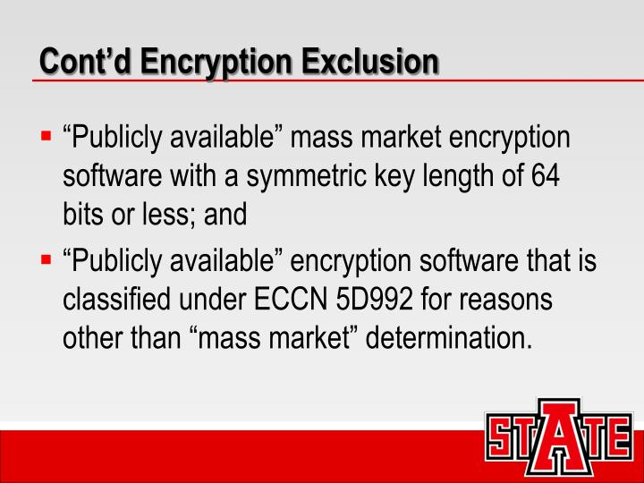 Cont'd Encryption Exclusion