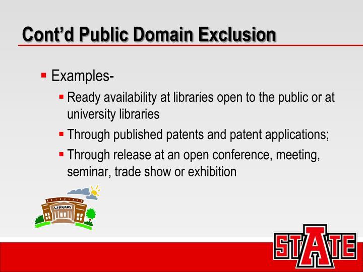 Cont'd Public Domain Exclusion