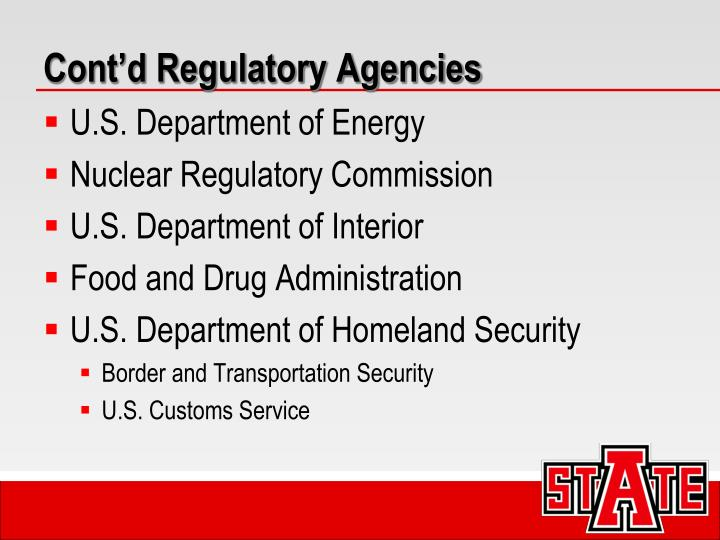 Cont'd Regulatory Agencies