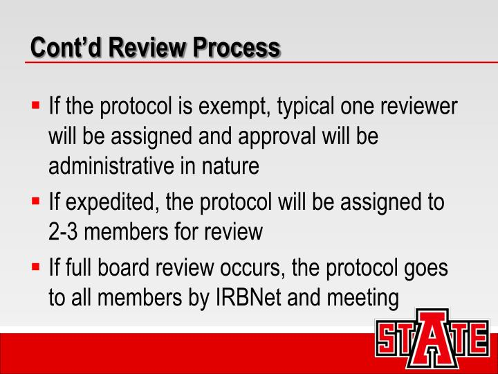 Cont'd Review Process