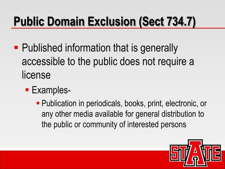 Public Domain Exclusion (Sect 734.7)