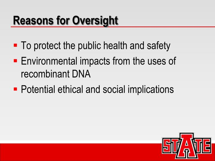 Reasons for Oversight