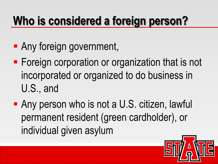 Who is considered a foreign person?