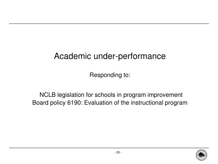 Academic under-performance