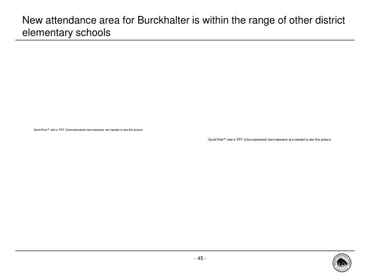 New attendance area for Burckhalter is within the range of other district elementary schools